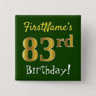 Bóton Quadrado 5.08cm Esverdeie, aniversário do ouro do falso 83rd, com