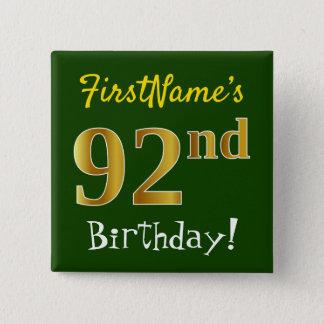 Bóton Quadrado 5.08cm Esverdeie, aniversário do ouro do falso 92nd, com