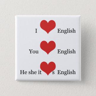 Bóton Quadrado 5.08cm Eu amo a gramática inglesa do estudante do