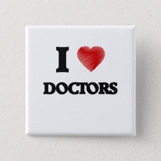 Bóton Quadrado 5.08cm Eu amo doutores