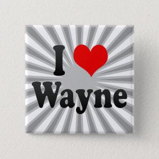 Bóton Quadrado 5.08cm Eu amo Wayne, os Estados Unidos