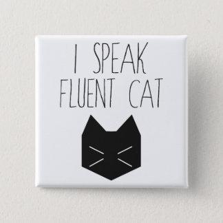 Bóton Quadrado 5.08cm Eu falo o gato fluente - citações engraçadas