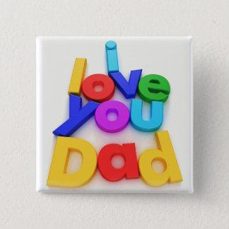 Bóton Quadrado 5.08cm Eu te amo botão do pai