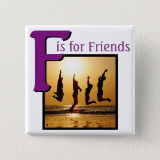 Bóton Quadrado 5.08cm F para amigos
