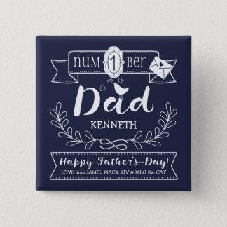 Bóton Quadrado 5.08cm Faça a seu próprio pai do no. 1 do dia dos pais o