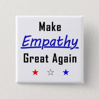 Bóton Quadrado 5.08cm Faça o excelente da empatia outra vez esquadrar o