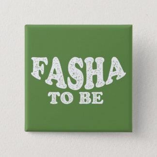 Bóton Quadrado 5.08cm Fasha a ser - dia dos pais
