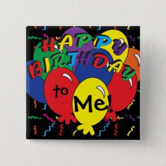 Bóton Quadrado 5.08cm Feliz aniversario a mim tempo do partido