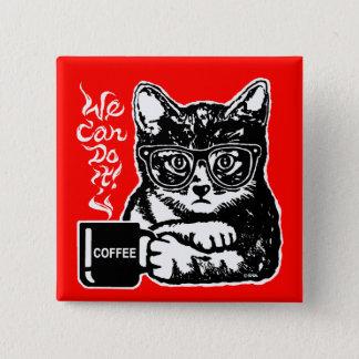 Bóton Quadrado 5.08cm Gato engraçado motivado pelo café