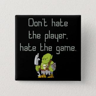 Bóton Quadrado 5.08cm Geek do jogo: Não deie o jogador