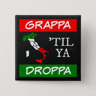Bóton Quadrado 5.08cm Grappa até o mapa da bandeira de Ya Droppa Italia