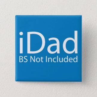 Bóton Quadrado 5.08cm iDad de Apple - BS não incluídas - dia dos pais