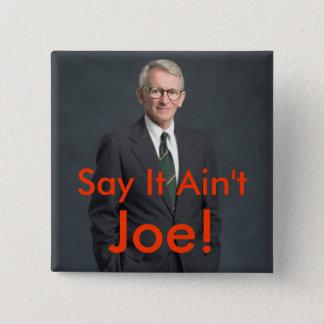 Bóton Quadrado 5.08cm Joe riley, mau! - Personalizado