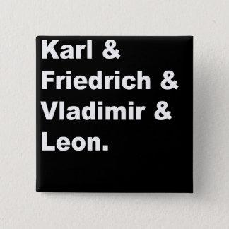 Bóton Quadrado 5.08cm Karl & Friedrich & Vladimir & Leon