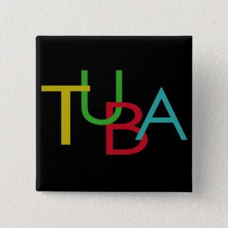Bóton Quadrado 5.08cm Letras da TUBA