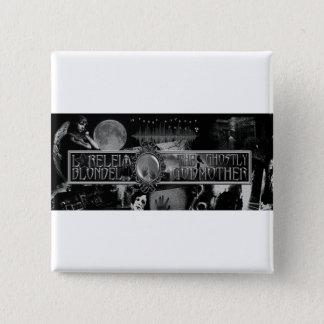 """Bóton Quadrado 5.08cm Lorelei Blondel """"botão da madrinha espectral"""""""