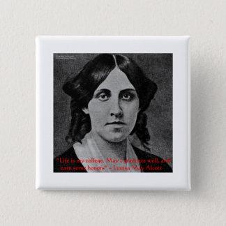 """Bóton Quadrado 5.08cm Louisa pode Alcott a """"vida é que presentes das"""