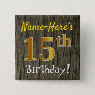 Bóton Quadrado 5.08cm Madeira do falso, aniversário do ouro do falso 15o