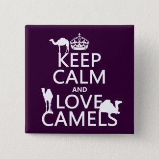 Bóton Quadrado 5.08cm Mantenha a calma e ame camelos (todas as cores)