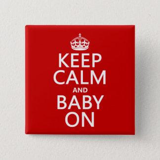 Bóton Quadrado 5.08cm Mantenha a calma e o bebê em (em alguma cor)