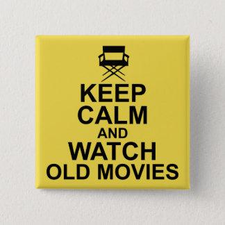 Bóton Quadrado 5.08cm Mantenha a calma e olhe filmes velhos