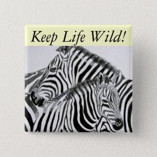 Bóton Quadrado 5.08cm Mantenha a vida Wild1