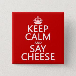 Bóton Quadrado 5.08cm Mantenha calmo e diga o queijo (fotografia)