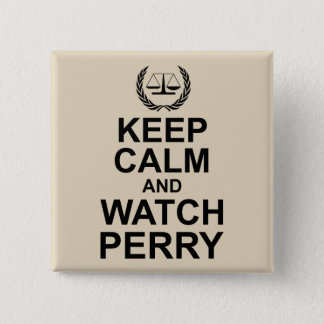 Bóton Quadrado 5.08cm Mantenha humor legal calmo e do relógio de Perry