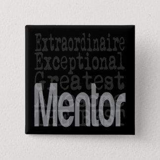 Bóton Quadrado 5.08cm Mentor Extraordinaire