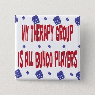 Bóton Quadrado 5.08cm meu grupo da terapia é todos os jogadores do bunco