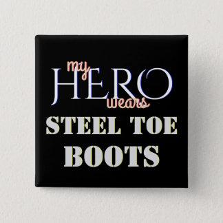 Bóton Quadrado 5.08cm Meu herói veste a segurança de aço do dedo do pé