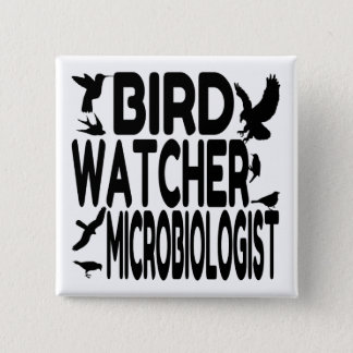 Bóton Quadrado 5.08cm Microbiologista do observador de pássaro