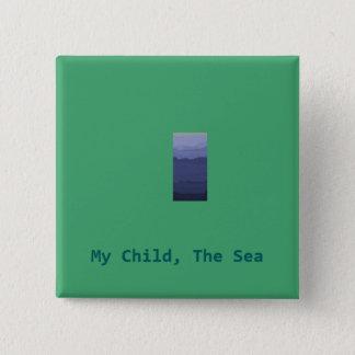 Bóton Quadrado 5.08cm minha criança os botões do mar