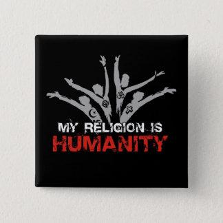 Bóton Quadrado 5.08cm Minha religião é humanidade