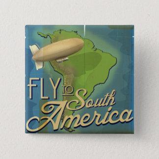 Bóton Quadrado 5.08cm Mosca a Ámérica do Sul