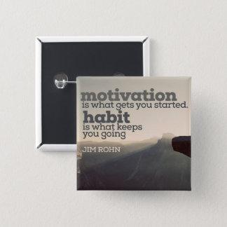 Bóton Quadrado 5.08cm Motivação e hábito por Jim Rohn