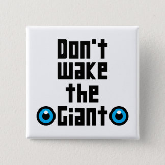 Bóton Quadrado 5.08cm Não acorde o gigante