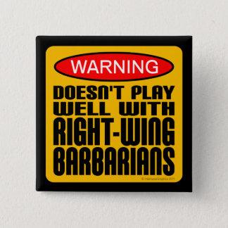 Bóton Quadrado 5.08cm Não joga bem com bárbaros de direita