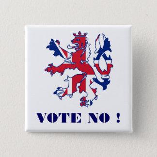 Bóton Quadrado 5.08cm Não vote nenhuma independência escocesa