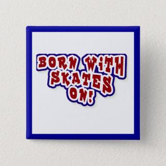 Bóton Quadrado 5.08cm Nascer com os skates em t-shirt e em presentes