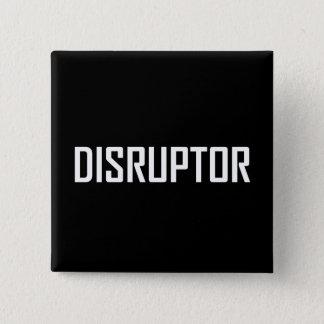 Bóton Quadrado 5.08cm Negócio da tecnologia do Disruptor