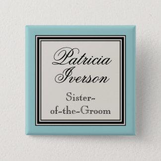 Bóton Quadrado 5.08cm Nomes de etiqueta da festa de casamento - irmã do