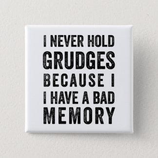 Bóton Quadrado 5.08cm Nunca guardare o Pin engraçado da memória pobre