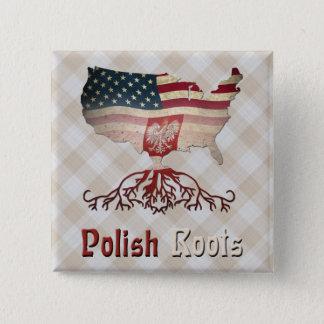 Bóton Quadrado 5.08cm O americano polonês enraíza o crachá