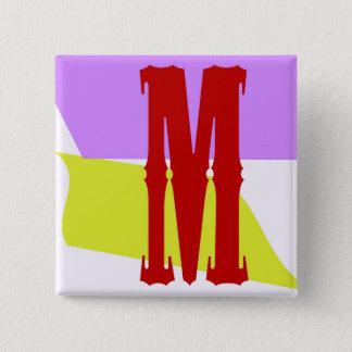 Bóton Quadrado 5.08cm O botão quadrado da letra M