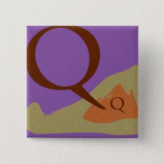 Bóton Quadrado 5.08cm O botão quadrado da letra Q