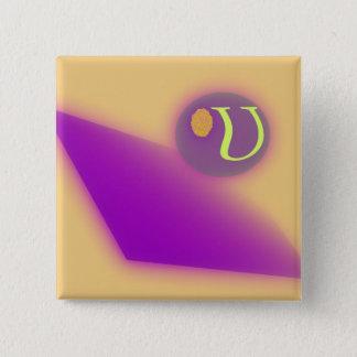 Bóton Quadrado 5.08cm O botão quadrado da letra U