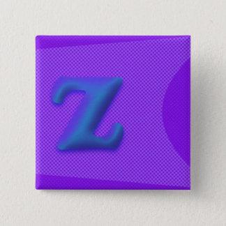 Bóton Quadrado 5.08cm O botão quadrado da letra Z