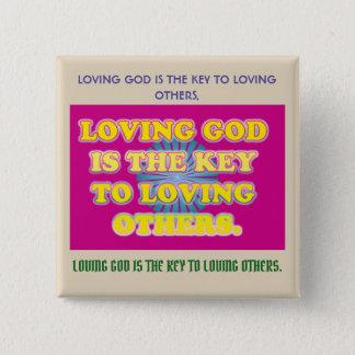 Bóton Quadrado 5.08cm O deus Loving é a chave a amar outro