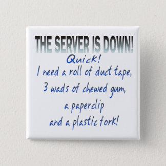 Bóton Quadrado 5.08cm O servidor está para baixo